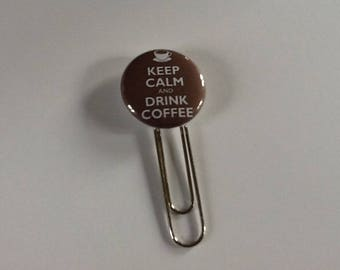 Pretty bookmark paperclip Keep calm and drink a coffee