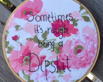 Funny Cuss Words quote Hand embroidered Hoop Art For Wall
