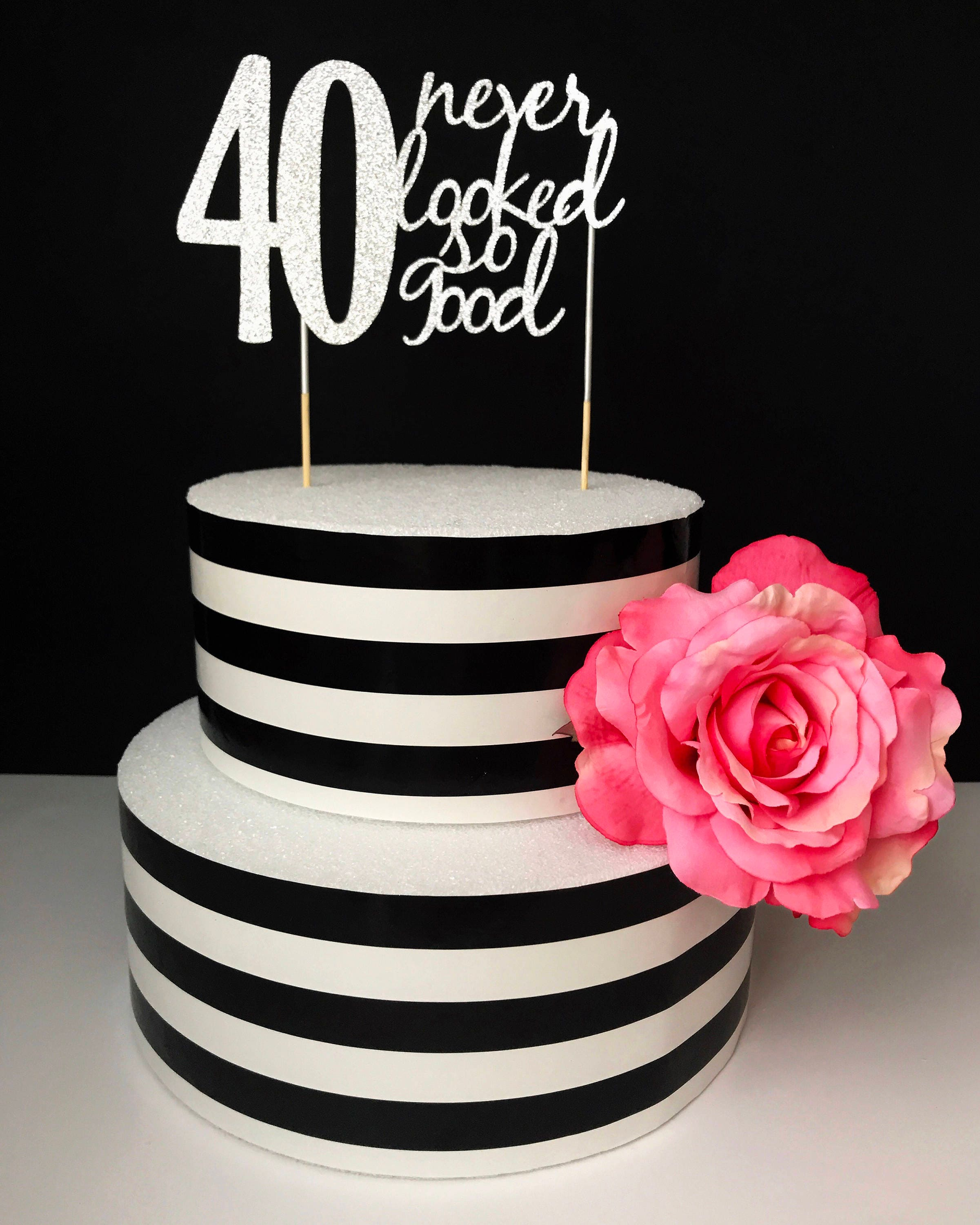 Silver-40th birthday Cake Topper 40 never looked so good