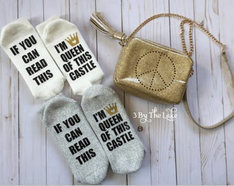 If You Can Read This, I'm Queen Of This Castle, Women's socks