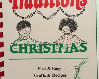 Making Your Own Traditions, Crafts & Recipes, Fast and Easy, Parents and Kids, 1989