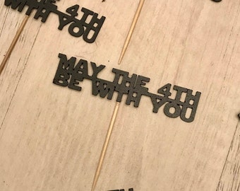 May The 4th Be With You Star Wars Wedding Cupcakes Toppers - Set of 12