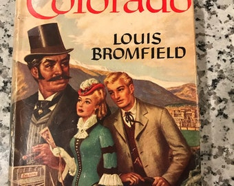 Colorado by Louis Bromfield, vintage romance novel published 1947