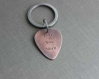 Love You More, Rustic Guitar Pick keychain, Hand Stamped Copper Guitar Pick, 18g, Gift for Boyfriend, Husband, Present for him, Musician