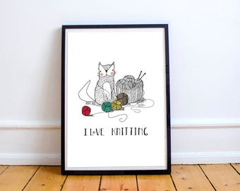 I love knitting - knitting and cat illustration, knitting poster, yarn print, cat poster, knitting lovers, cat lovers, home decoration, deco