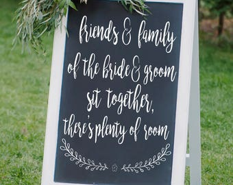 Friends and Family of the Bride and Groom Sit Together There's Plenty of Room Decal, Wedding Pick a Seat Not a Side Sign, DECAL only,