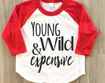 Young Wild & Expensive Raglan - baby boy or girl clothes toddler shirt