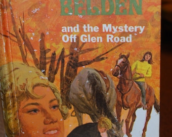 Trixie Beldon and the Mystery off Glen Road, by Julie Campbell 1970