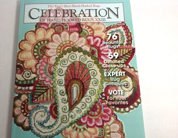 Celebration XXIII, Rug Hooking Magazine,  J706, Award Winning Hooked Rugs