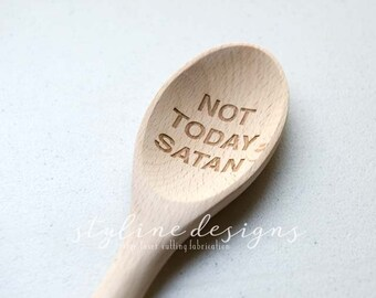 Not Today Satan - Kitchen Lover Gift