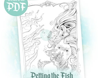 Petting the Fish - Single Digital Download Coloring Page - Mermaid Adult Coloring Page
