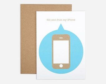 75% OFF SALE - Not iPhone Greeting Card