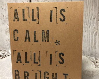 All Is Calm, All Is Bright // Christmas // seasonal • winter • snowflakes • handmade • handstamped •