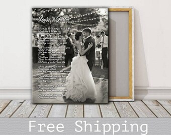 Wedding First Dance Song Lyrics - Photo on Canvas - Song Lyrics Art - 1st Anniversary Gift - Canvas Print - Anniversary Gift - Free Shipping