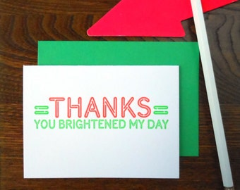 letterpress thanks neon sign greeting card fluorescent green & red ink on bright white paper thanks you brightened my day