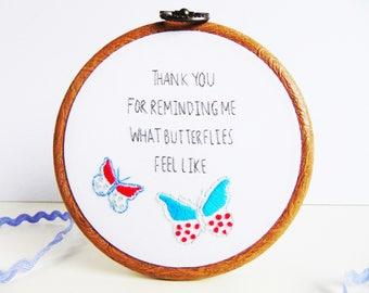Butterfly Thank You Gift, Boyfriend Gift, Girlfriend Gift, Romantic Anniversary Gift, Butterfly Gifts / Bespoke Hand Embroidery Hoop Art