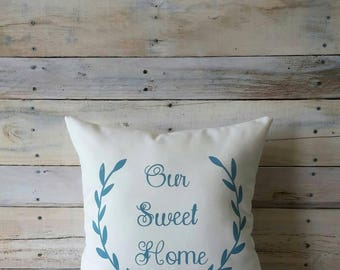 Our Sweet Home Decorative Pillow, Farmhouse Pillow, Pillow Cover, Throw Pillow