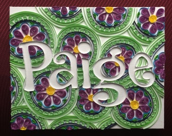 Custom Quilled Name