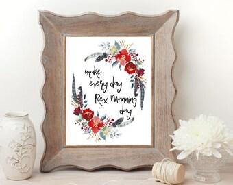 Make Everyday Rex Manning Day - Digital Art - Instant Download - Printable Art