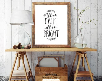 All Is Calm All Is Bright, Black and White Print Holiday Wall Art Decor, Christmas Printable Digital Quotes Typography, Digital Download