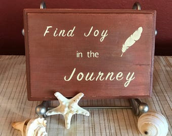 Find the Joy in the Journey Quote Wood Sign