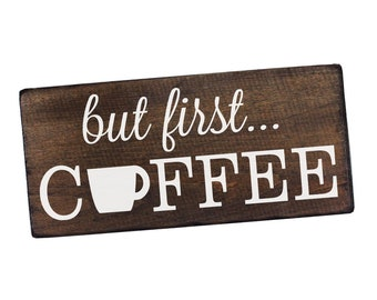 But First Coffee Sign Rustic Kitchen Decor Kitchen Wall Decor Kitchen Signs Kitchen Wall Art Coffee Decor