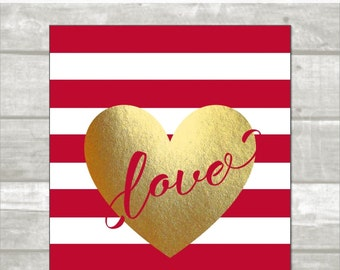 Valentine Printable: red and gold Love heart stripes, 8x10, 11x14, 5x7 size, red and gold