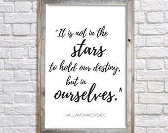 Shakespeare quote digital download, stars quote, destiny quote