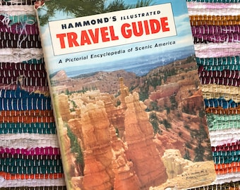 Hammond's Illustrated Travel Guide// Pictorial Encyclopedia of Scenic America