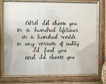 I'd choose you...quote || Wall print