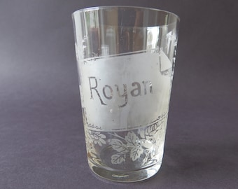 SOUVENIR TUMBLER GLASS - Etched spa glass from the town of Royan, France, from the turn of the century