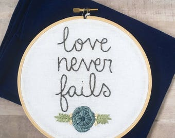 Love Never Fails Embroidery. Wedding Gift Under 50. Wedding Embroidery Hoop. Gift for Couple. Gifts for Her.