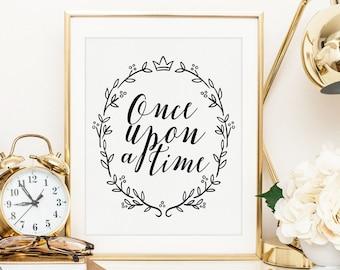 Once Upon A Time Nursery Kids Printable | Nursery Print | Nursery Wall Art | Baby Wall Art | Playroom Decor | Kids Art | Children's Wall Art