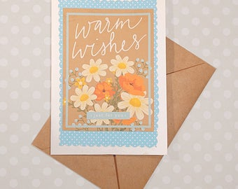 Warm Wishes Greeting Card - Just because card - Thinking of you card - Floral greeting - All occasion card - Blank card with envelope