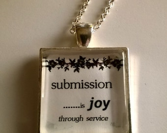 Submission is Joy Through Service Necklace