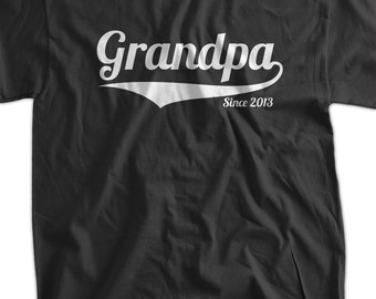 Grandpa Since (ANY YEAR) Gift Idea for grand parents Tshirt T-Shirt Tee Shirt Mens Womens Ladies Youth Kids Geek Funny