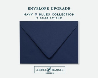 ENVELOPE UPGRADE Navy and Blues Dusty Blue Envelopes Add-On for Amber Mangle Designs Print Order Invitations A7 Note Cards A2 Stationery A6