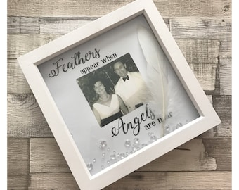 Feathers appear when angels are near Keepsake 3d box photo frame loved one