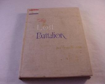 1937 Book The Lost Battalion by Buck Private McCollum