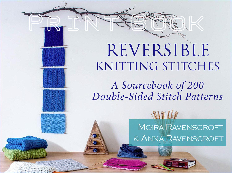 Reversible Knitting Stitches Print Book or Print & Digital