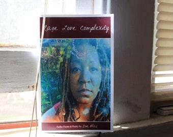 Rage Love Complexity - Chapbook