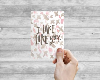 Greeting Card - Like Like You | Hand Lettering, Wedding Card, Wedding Shower Card, Anniversary Card