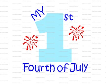 My 1st Fourth of July file / First July Fourth Svg / 1st July fourth Cut File // First 4th Silhouette File // Cutting File // SVG file
