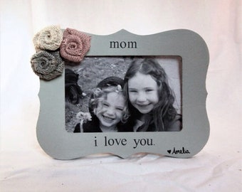 Personalized Mothers day gift for mom from daughter, i love my mom frame from daughter