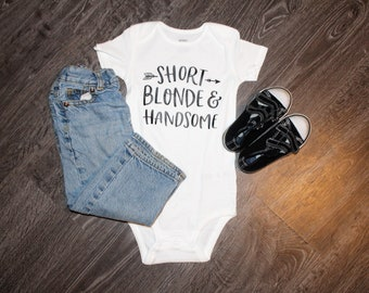 Short Blonde And Handsome Onesie, Blonde Baby Onesie, Little Boy Shirt