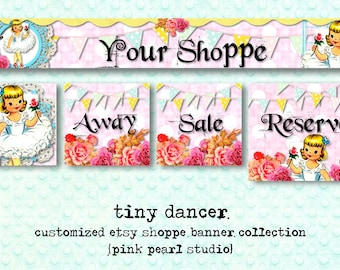 Custom Tiny Dancer Retro, Shabby Ballerina Etsy Shop Set, Includes Banner, Avatar, Reserved Listing, Away and Sale