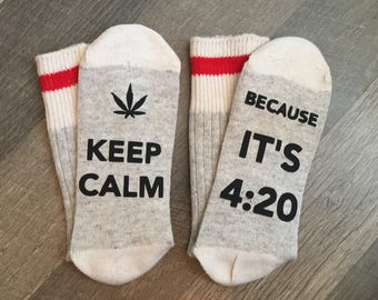 NEW!! Keep Calm its 420 Socks - Weed sock, wife birthday, husband birthday, Christmas , girlfriend birthday, boyfriend birthday, anniversary