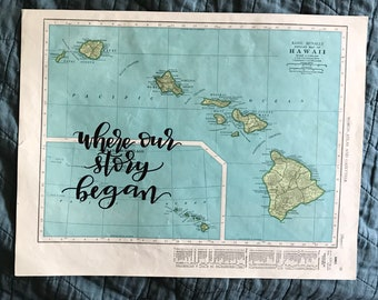 Hawaii | personalized calligraphy map | original vintage map | calligraphy map | custom calligraphy map
