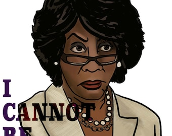 Maxine Waters, I Cannot Be Intimidated  Feminist Activism stickers, protest art 20% of proceeds donated to the SPLC