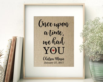 Once Upon A Time We Had YOU - Nursery Wall Art | New Baby Gift | Baby Shower Gift Ideas | Child's Room Nursery Decor Print